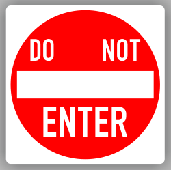 Do Not Enter Sign - Order Now